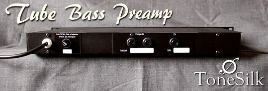 ToneSilk Tube bass Preamp